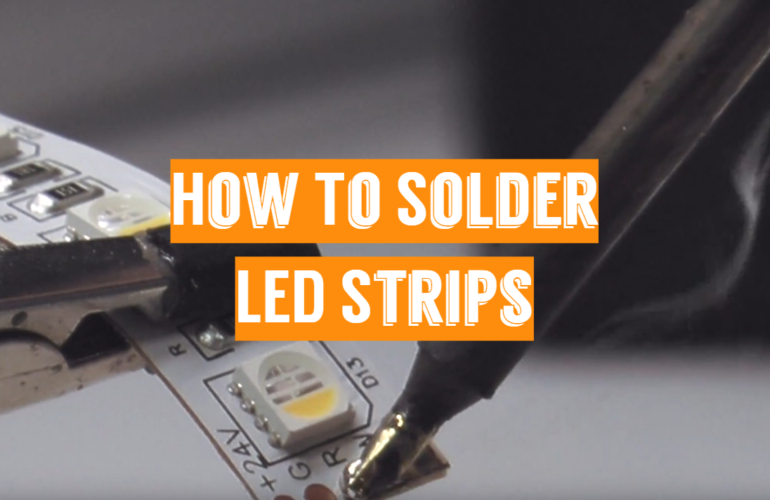 How To Solder LED Strips