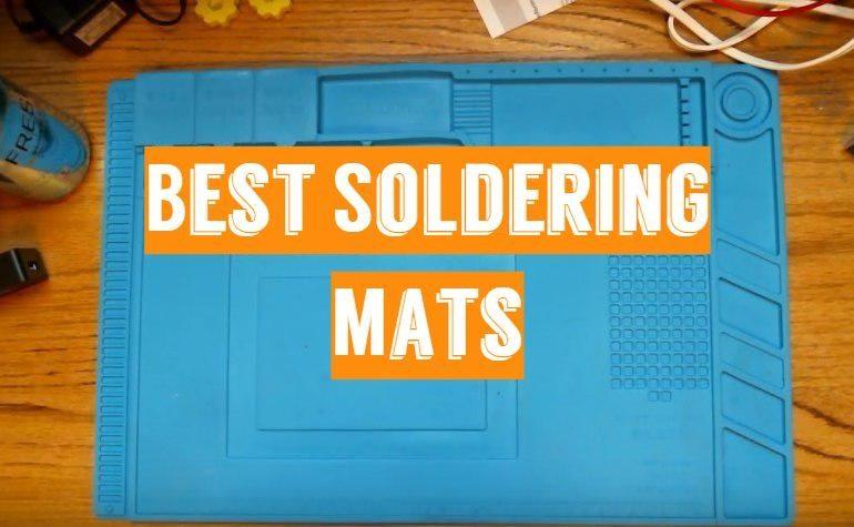 5 Best Soldering Mats