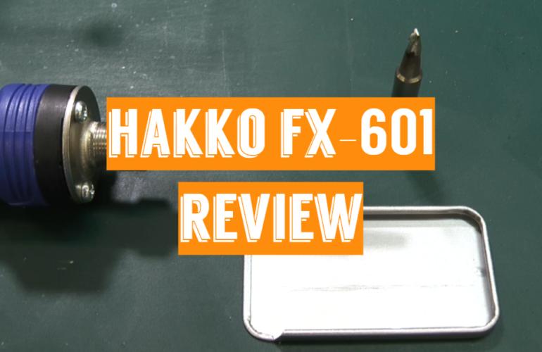 Hakko FX-601 Review