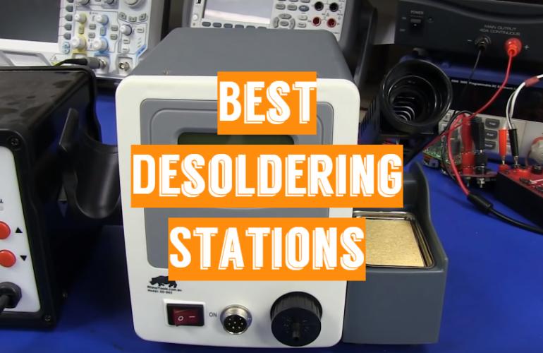 5 Best Desoldering Stations