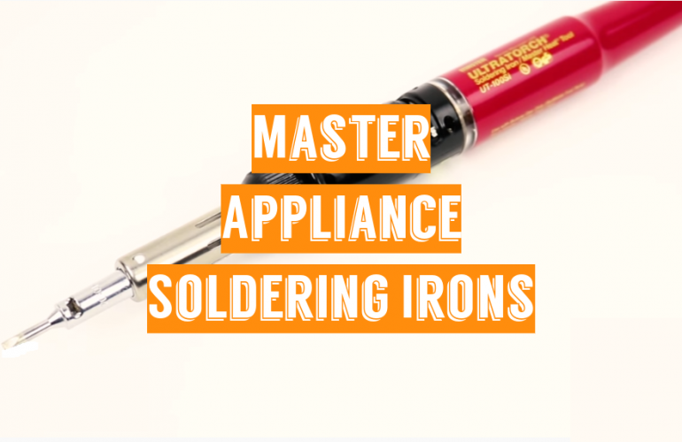 5 Master Appliance Soldering Irons