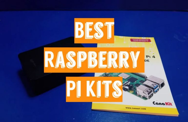 5 Best Raspberry Pi Kits