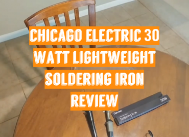 Chicago Electric 30 Watt Lightweight Soldering Iron Review