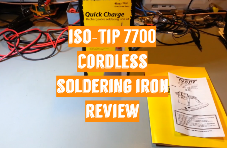 Iso-Tip 7700 Cordless Soldering Iron Review