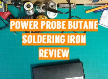 Power Probe Butane Soldering Iron Review