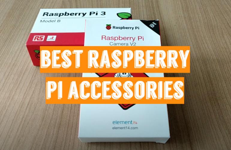 5 Best Raspberry Pi Accessories