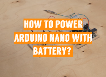 How to Power Arduino Nano with Battery?